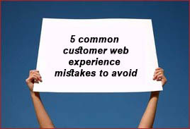 5-common-customer-web-experience-mistakes-to-avoid